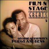 Film & Stage Greats 5 - George Gershwin's Porgy & Bess by Original Broadway Cast