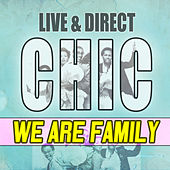Chic - Live and Direct by CHIC