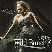Power of the Night by Wild Bunch