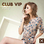 Club VIP - Vol. 2 by Various Artists