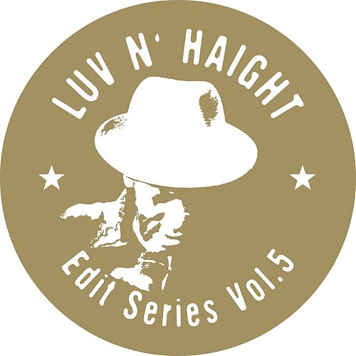 Luv N' Haight (Edit Series Vol.5: Darondo) by Darondo