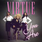 You Are - Single by Virtue