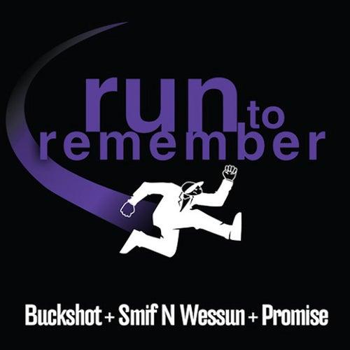 Run To Remember by Buckshot