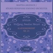 Martha Argerich / Kölner Rundfunk-Sinfonie-Orchester spielen: Wolfgang Amadeus Mozart: Klavierkonzert Nr. 21 von Martha Argerich