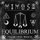 EQUiLiBRiUM by Mimosa
