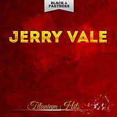 Titanium Hits de Jerry Vale
