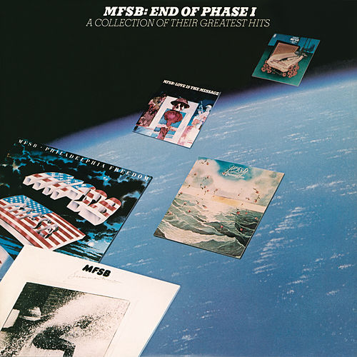 End of Phase I - A Collection of Greatest Hits by MFSB