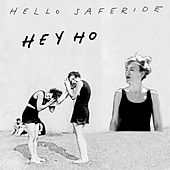 Hey Ho by Hello Saferide
