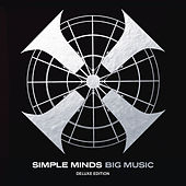 Big Music Deluxe Edition by Simple Minds
