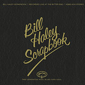 Bill Haley's Scrapbook de Bill Haley & the Comets
