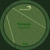 Dash by Los Vazquez