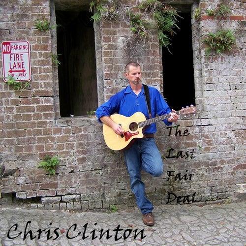The Last Fair Deal by Chris Clinton