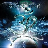 Goa Moon v.6 Compiled By Ovnimoon & Dr. Spook (Progressive, Psy Trance, Goa Trance, Minimal Techno, Dance Hits) by Various Artists