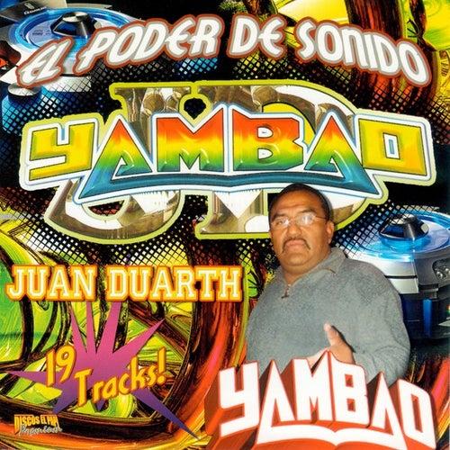 El Poder De Sonido Yambao (100% Cumbia Sonidera) by Various Artists