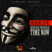 Young People Time Now - Single von Alkaline