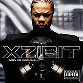 Man Vs. Machine by Xzibit