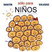 Solo Para Niños de Martin Valverde