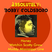Absolutely: Bobby Goldsboro by Bobby Goldsboro