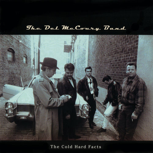 Cold Hard Facts by Del McCoury