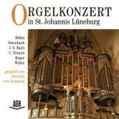 Orgelkonzert in St. Johannis Lüneburg by Dietrich von Amsberg