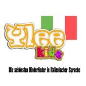 Die schönsten Kinderlieder in Italienischer Sprache von YLEE Kids