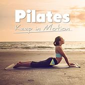Pilates – Keep in Motion de Various Artists