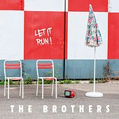the brothers - Let It Run von The Brothers