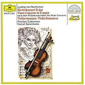 Beethoven: Piano Concerto after the Violin Concerto; Violin Romances de Pinchas Zukerman