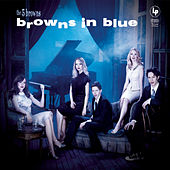 Browns In Blue by The 5 Browns