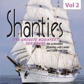 Shanties, Vol. 2 von Various Artists