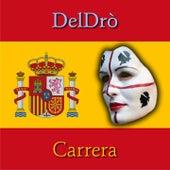 Deldrò: Carrera de Various Artists