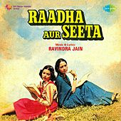 Raadha Aur Seeta (Original Motion Picture Soundtrack) by Various Artists