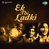 Ek Thi Ladki (Original Motion Picture Soundtrack) by Various Artists