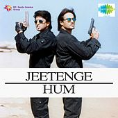 Jeetenge Hum (Original Motion Picture Soundtrack) by Various Artists