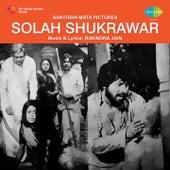 Solah Shukrawar (Original Motion Picture Soundtrack) by Various Artists
