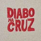 Diabo na Cruz von Diabo Na Cruz