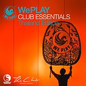 WePlay Club Essentials - Thailand Edition von Various Artists