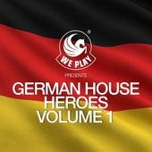 WePlay Presents German House Heroes, Vol. 1 von Various Artists