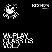 WePLAY Classics Vol. 7 - presented by Kid Chris von Various Artists