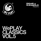WePLAY Classics Vol. 5 - presented by Dohr & Mangold von Various Artists
