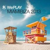 WePlay Miamibiza 2013 von Various Artists