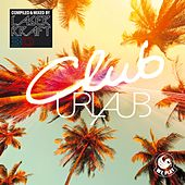 Cluburlaub (Compiled & Mixed By Laserkraft 3D) von Various Artists