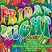 Friday Night by Various Artists