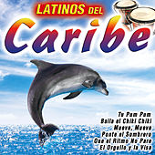 Latinos del Caribe by Various Artists