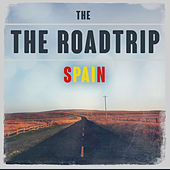 The Roadtrip: Spain de Various Artists