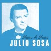 Mano a Mano von Julio Sosa