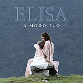 A modo tuo (Radio Edit) by Elisa
