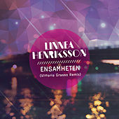 Ensamheten (Vittorio Grasso Remix) von Linnea Henriksson