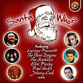 Santa Who? by Various Artists