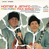 Fractured Folk Songs by Homer and Jethro